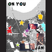 On You by Jan & Dean