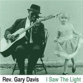 I Saw the Light de Reverend Gary Davis