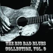 The Big Bad Blues Collection, Vol. 9 de Various Artists