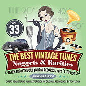 The Best Vintage Tunes. Nuggets & Rarities Vol. 33 by Various Artists