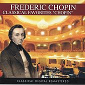 Frederic Chopin: Classical Favorites (Classic Collection) von Various Artists
