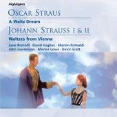 O. Straus: A Waltz Dream; J. Strauss I & II: Waltzes from Vienna von Michael Collins