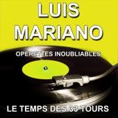 Opérettes inoubliables (Les plus belles opérettes) von Luis Mariano