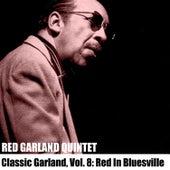 Classic Garland, Vol. 8: Red in Bluesville de Red Garland