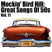 Mockin' Bird Hil: Great Songs of 50s, Vol. 11 de Various Artists