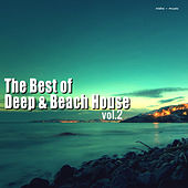 The Best of Deep & Beach House, Vol. 2 by Various Artists