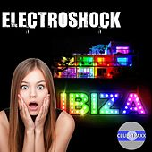 Electroshock - Ibiza by Various Artists