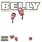 Belly (Original Motion Picture Soundtrack) de Various Artists