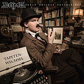 Tapetenwechsel by Dame