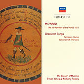Maynard: The XII Wonders Of The World; Character Songs de Consort Of Musicke