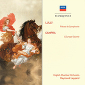 Lully: Pièces de Symphonie; Campra: L'Europe Galante de English Chamber Orchestra