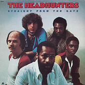 Straight From The Gate de The Headhunters