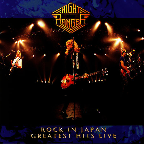 Rock In Japan: Greatest Hits Live by Night Ranger