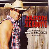 100% Cowboy by Jason Meadows