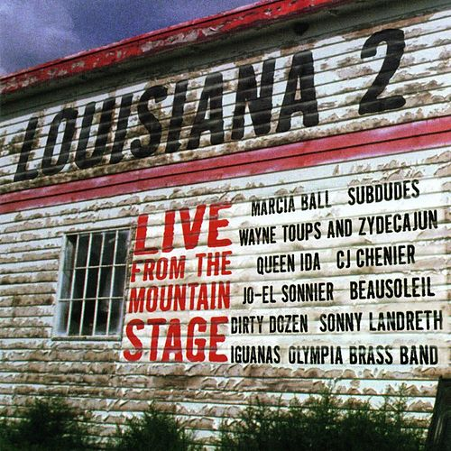 Louisiana 2 - Live From The Mountain Stage by Various Artists