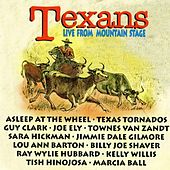 Texans Live from Mountain Stage by Various Artists