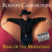 King Of The Mountains von Rodney Carrington