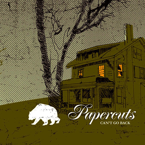 Can't Go Back by Papercuts