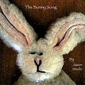 The Bunny Song by Jason Steele