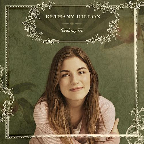 Waking Up by Bethany Dillon