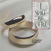 I Will Be Here de Various Artists
