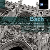 Bach: Cantata No 147; The Six Motets; Chorales & Chorale Preludes for Advent and Christmas de Sir David Willcocks