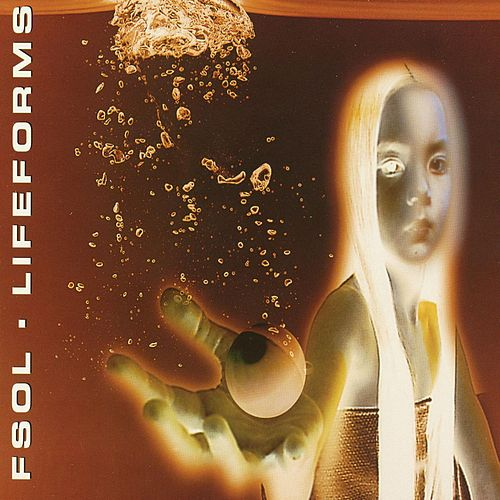 Lifeforms by Future Sound of London