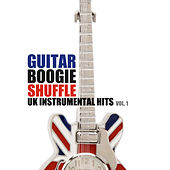 Guitar Boogie Shuffle: UK Instrumental Hits, Vol. 1 de Various Artists