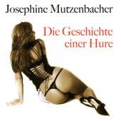 Die Geschichte einer Hure von Josephine Mutzenbacher