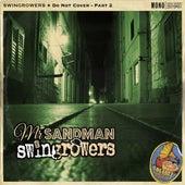Mr. Sandman (Do Not Cover, Pt. 2) von Swingrowers