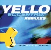Eccentrix Remixes von Yello