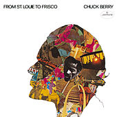 From St. Louie To Frisco by Chuck Berry