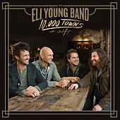 10,000 Towns di Eli Young Band