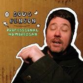 Professional Humoredian by Doug Benson