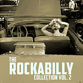 The Rockabilly Collection, Vol. 2 by Various Artists