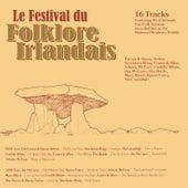 Le Festival du Folklore Irlandais de Various Artists