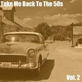 Take Me Back to the 50s, Vol. 2 van Various Artists