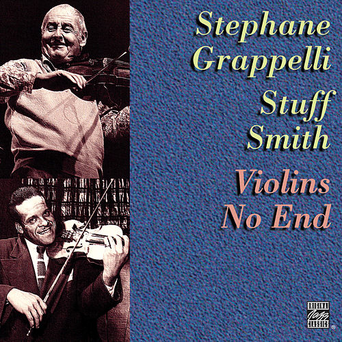 Violins No End by Stephane Grappelli