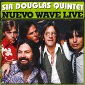Nuevo Wave Live von Sir Douglas Quintet