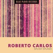 Splish Splash de Roberto Carlos