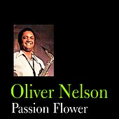 Passion Flower by Oliver Nelson