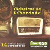 Clássicos da Liberdade - 14 Melhores Sucessos Sertanejos - Liberdade Fm 92,9 de Various Artists