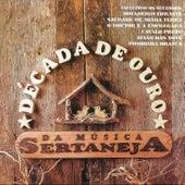 Década de Ouro da Música Sertaneja von Various Artists