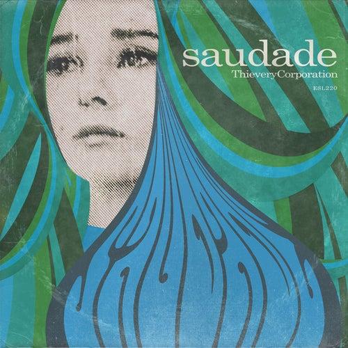 Saudade by Thievery Corporation
