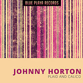 Plaid and Calico de Johnny Horton