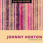 Tennesse Jive de Johnny Horton
