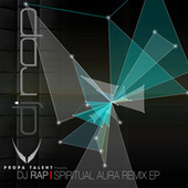Spiritual Aura Remix EP von DJ Rap