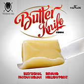 Butter Knife Riddim de Various Artists