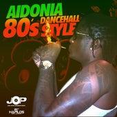 80s Dancehall Style - Single by Aidonia