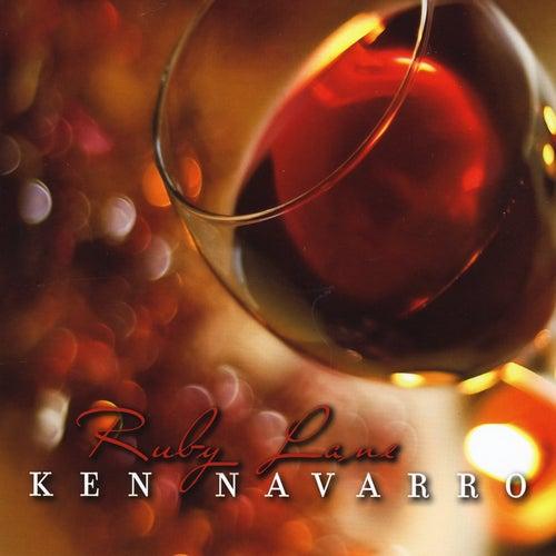 Ruby Lane by Ken Navarro